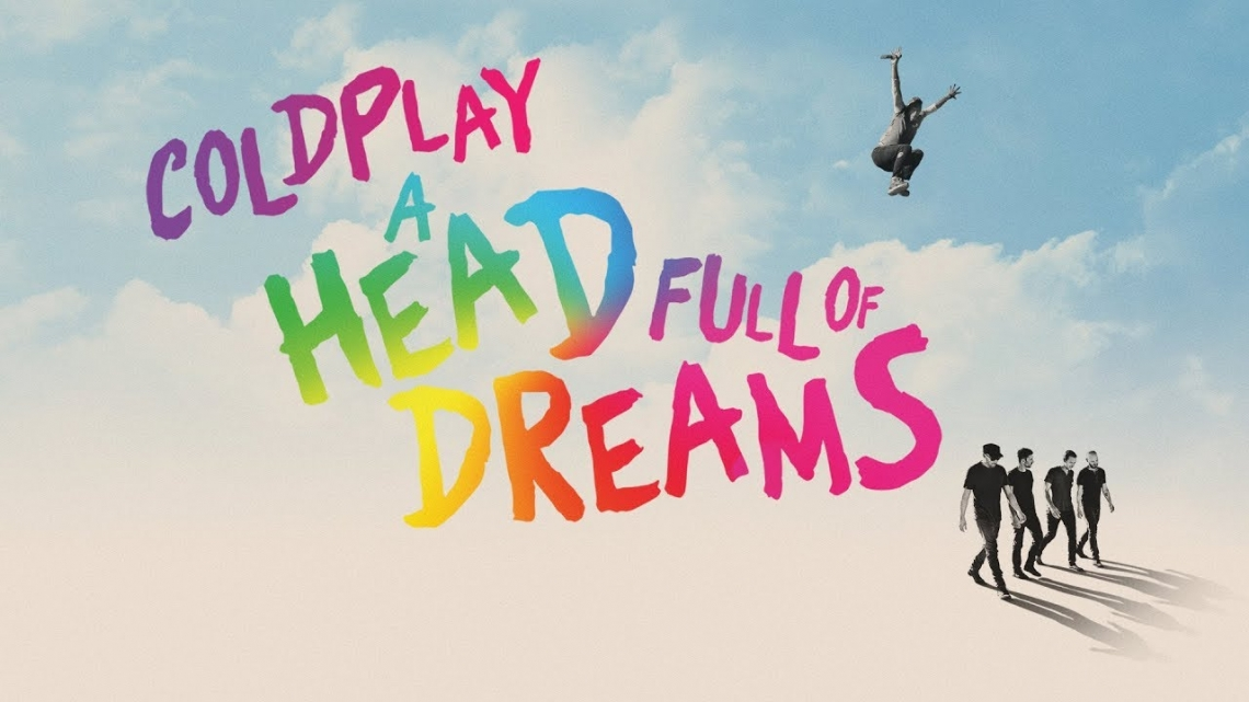 Coldplay estrenan su documental 'A Head Full Of Dreams'
