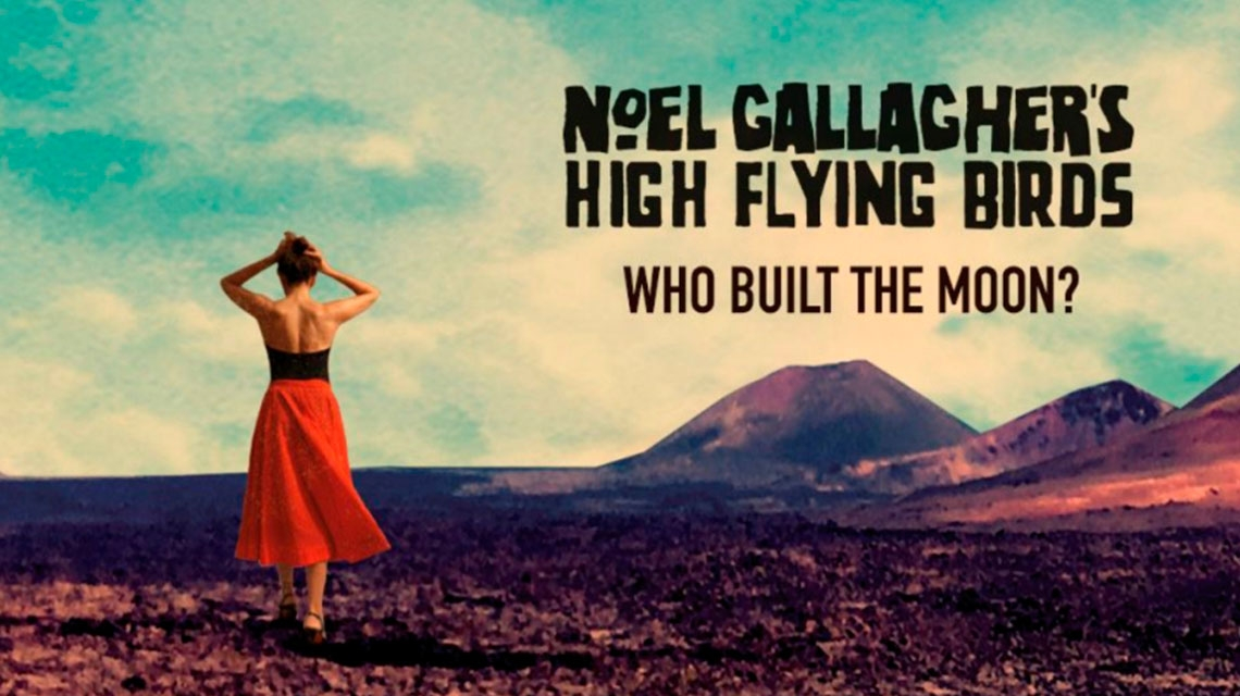 Noel Gallagher estrena su nuevo álbum 'Who Built The Moon?'