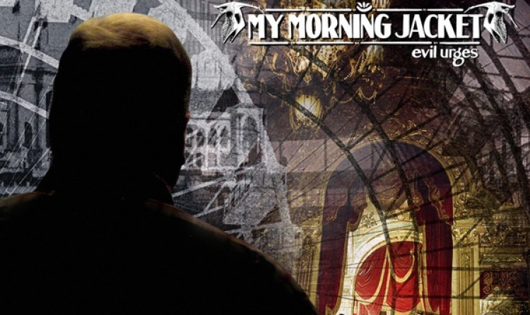 'Evil Urges', de My Morning Jacket, cumple diez años